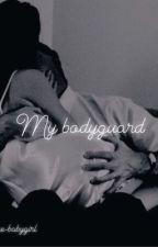 my bodyguard  by lovelyhayley_2435