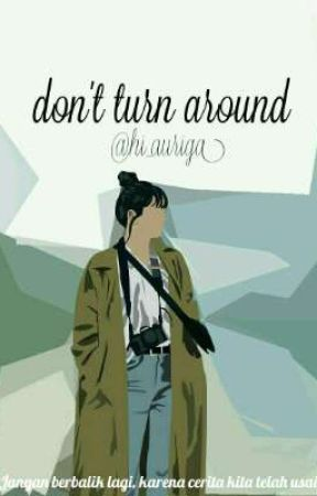 Don't Turn Around by hi_auriga