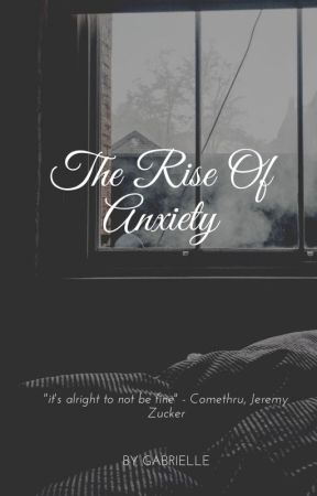 The Rise Of Anxiety; Sad Thoughts by InaantokAkoMamayaNa