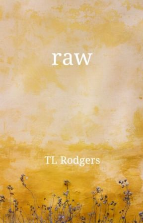 raw (the excerpts) by TLRodgers
