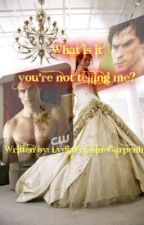 What is it you're not telling me? (inspiration from Vampire Diaries) by LydiaFraGar