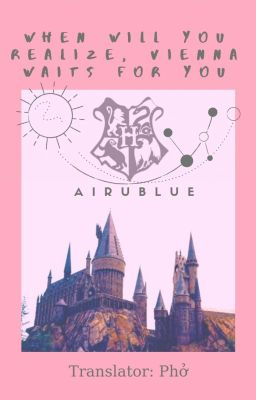 Đọc truyện [JinTae] when will you realize, vienna waits for you |Trans|