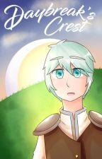 Daybreak's Crest: A Zodiac Story by 20lait1