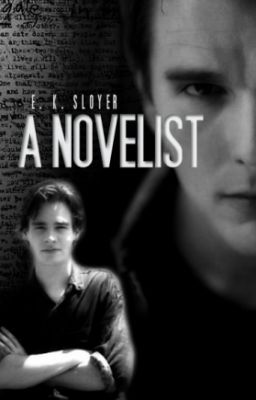 A Novelist (AVAILABLE FOR PURCHASE)