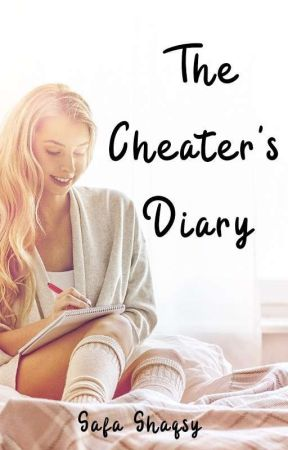 The Cheater's Diary  by safashaqsy