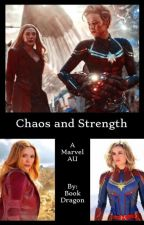 Chaos and Strength - MCU AU by starsandspells
