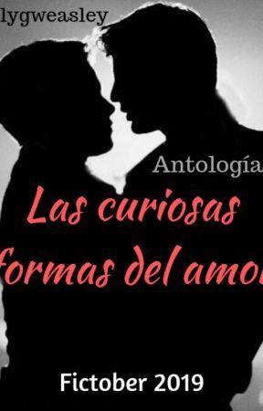 Las curiosas formas del amor - Fictober 2019 by Elygweasley