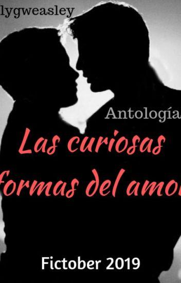 Las curiosas formas del amor - Fictober 2019