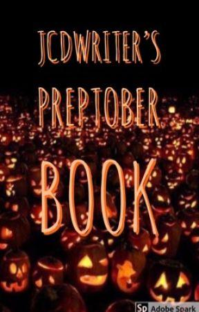 Jcdwriter's Preptober Book by jcdwriter