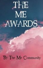 The ME Awards.  by ___Lora___