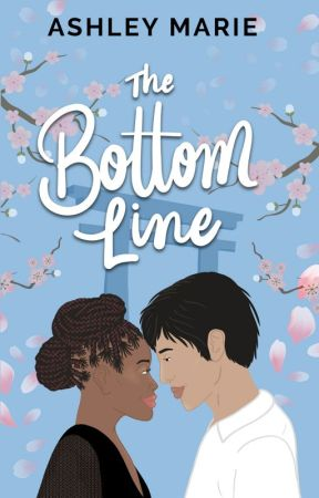The Bottom Line (Book #2 of the Lights, Camera, Romance! Series) by ashleymariefiction