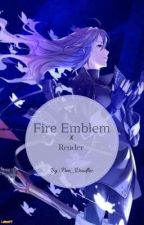 Fire Emblem X Reader [One Shots + Lemons] by Free_Doodlez