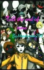 Till the end of time by bloodyrose206