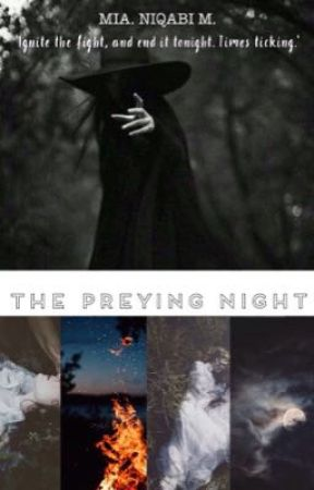 The Preying Night(Promt Inspired Short Story for The Rahma Awards) by your_awkward_niqabi