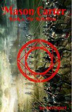Mason Carter Book 2 The Revolution  by ALVERSOT