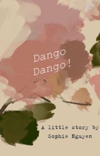 Đọc Truyện Dango Dango! [ 博君一肖 ] - Truyen4U.Net