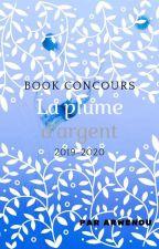 Concours 2019 - La plume d'argent by arwenou