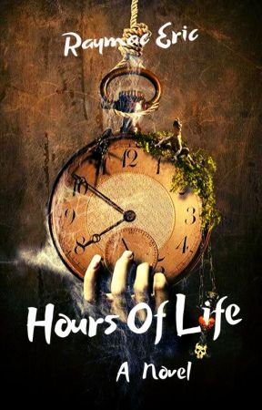 Hours Of Life by raymac_eric