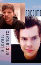ꨄFacetime & Lovely Encounters // L.S. ꨄ   by Lstylinson91