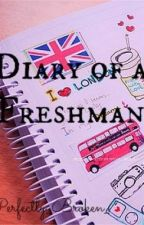 Diary of a Freshman by alyssatlee