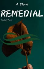 REMEDIAL by Fadilsuf