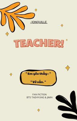 Đọc truyện VMIN | TEACHER!