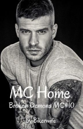MC Home (Broken Demons MC #10) by Bikerwife