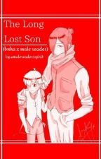 The Long Lost Son X Dadzawa & Dadmic (slow Update)  by afiqah1234567890