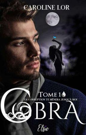 Cobra : Ta corruption te mènera jusqu'à moi (sous contrat d'édition 2021) by CarolineRO3