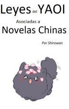 Leyes del Yaoi aplicadas a novelas chinas :b by Shirowan