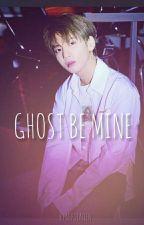 GHOST BE MINE || K.Taehyun by nikitaelien