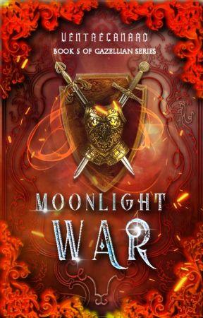 Moonlight War (Gazellian Series #5) by VentreCanard
