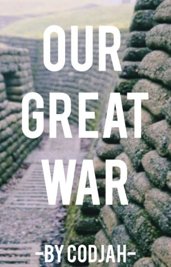 Our Great War