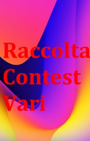 Raccolta Storie Contest (Indetti da Blue_Flames_Project) by Antares1989