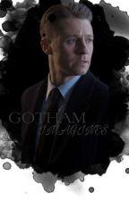 Gotham [Imagines] by LovelyNygma