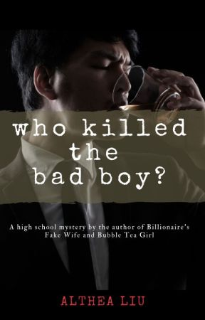 Who Killed the Bad Boy? by KateLorraine
