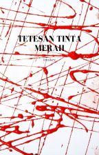 Tetesan Tinta Merah by imskey
