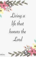 Life That Honors God by GvJevitha