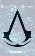 Assassin's Creed Oneshots & Preferences  by SarayaJadeSmith