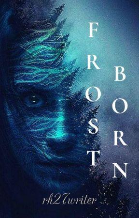 Frostborn by rachelwrites27