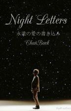 Night Letters  •ChanBaek•  by __Aquarell__