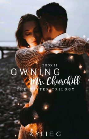 Owning Mr. Churchill  by anonymousgirl1206