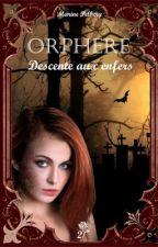 Cauchemars (Orphère tome 2) [sous contrat d'édition] by Marhine