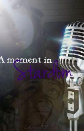 A Moment In Stardom by cassiegirl101