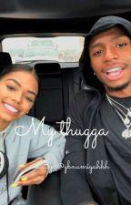 My Thugga  by ybnamiyahhh
