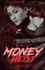 Money heist by WAYVVVVVV