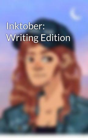 Inktober: Writing Edition by FantasyWriting1753