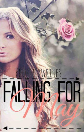 Falling for May(on hiatus)