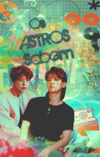 Os Astros Sabem by makaalbarn1485