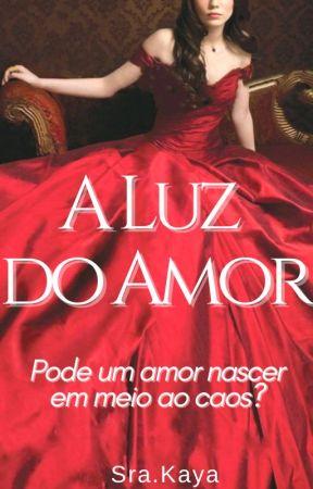 A Luz do Amor  by MisMiranda
